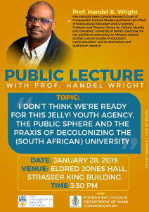 I don't think we're ready for this Jelly! Youth agency, the public sphere and the praxis of decolonizing the (South African) University