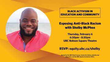 Black Activism in Education and Community: Exposing Anti-Black Racism in Vancouver with Shelby McPhee