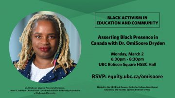 Black Activism in Education and Community: Asserting Black Presence in Canada with OmiSoore Dryden