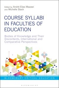 Course Syllabi in Faculties of Education: Bodies of Knowledge and Their Discontents, International Perspectives