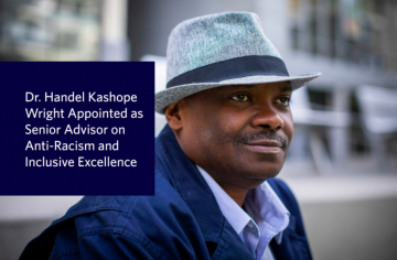 Dr. Handel Kashope Wright Appointed as Senior Advisor to the President on Anti-Racism and Inclusive Excellence