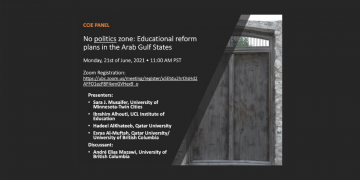 No politics Zone – Educational reform in the Arab Gulf states (CCIE Panel)